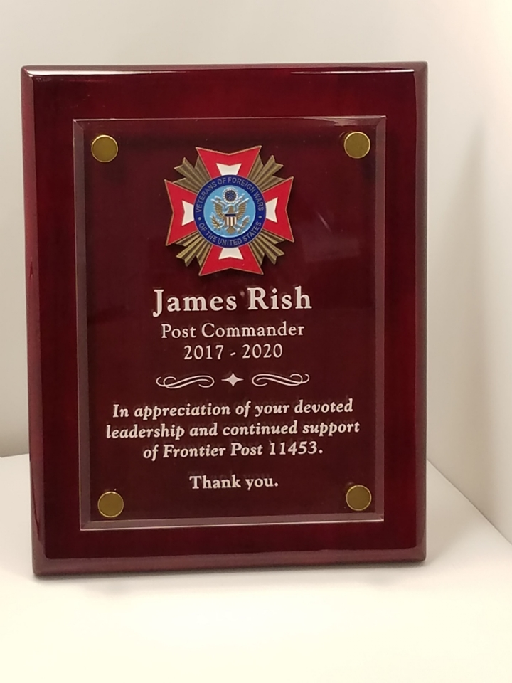 Past Post Commander Jim Rish was formally recognized and thanked by our new Post Command Jim Bush with the presentation of a this plaque at the regular post meeting on August 11, 2020.